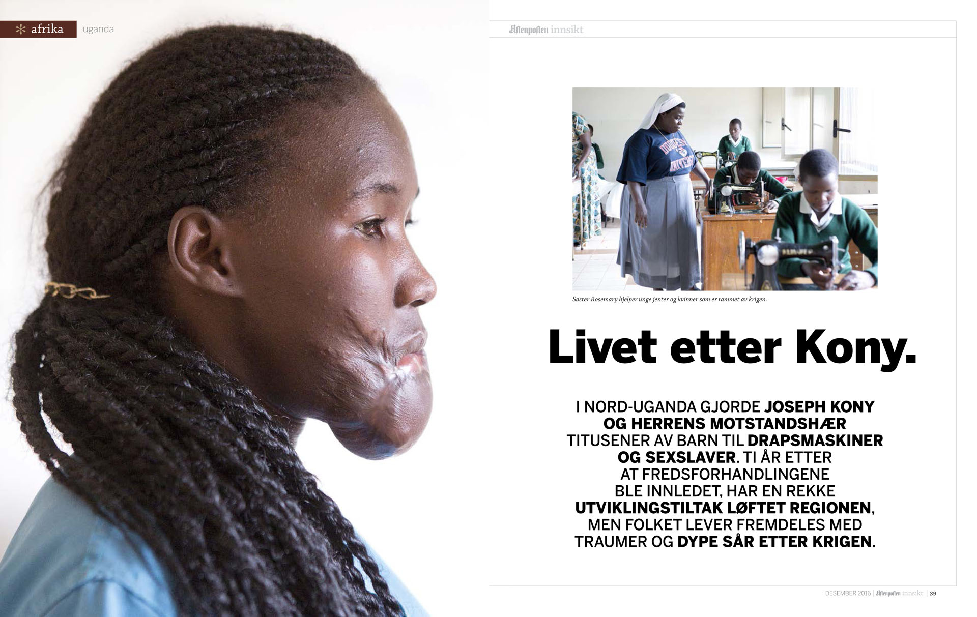 Story from Northern Uganda for Aftenposten Innsikt
